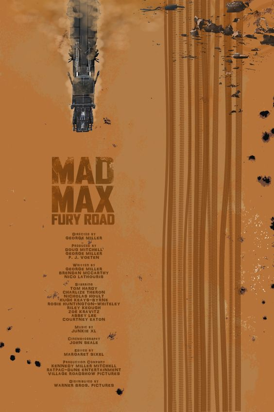 fuckyeahmovieposters:  Mad Max: Fury Road by Edgar Ascensão