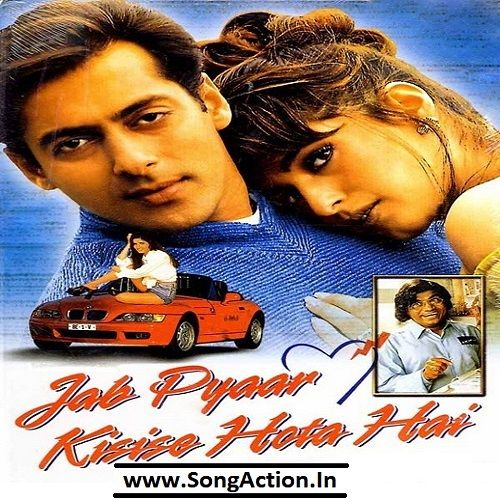 Jab Pyaar Kisise Hota Hai Mp3 Songs Download Songaction Co In Streaming Movies Hindi Bollywood Movies Hindi Movies Online