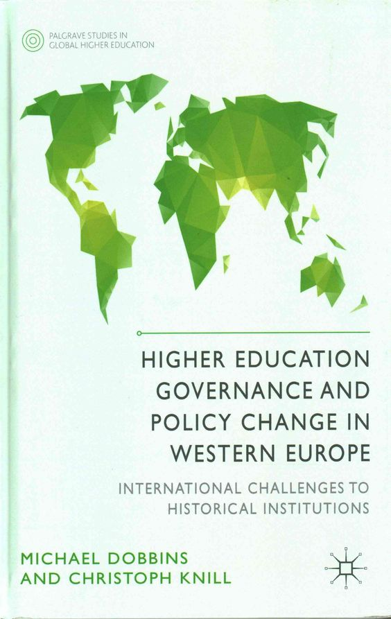Higher Education Governance and Policy Change in Western Europe: International Challenges to Historical Institutions