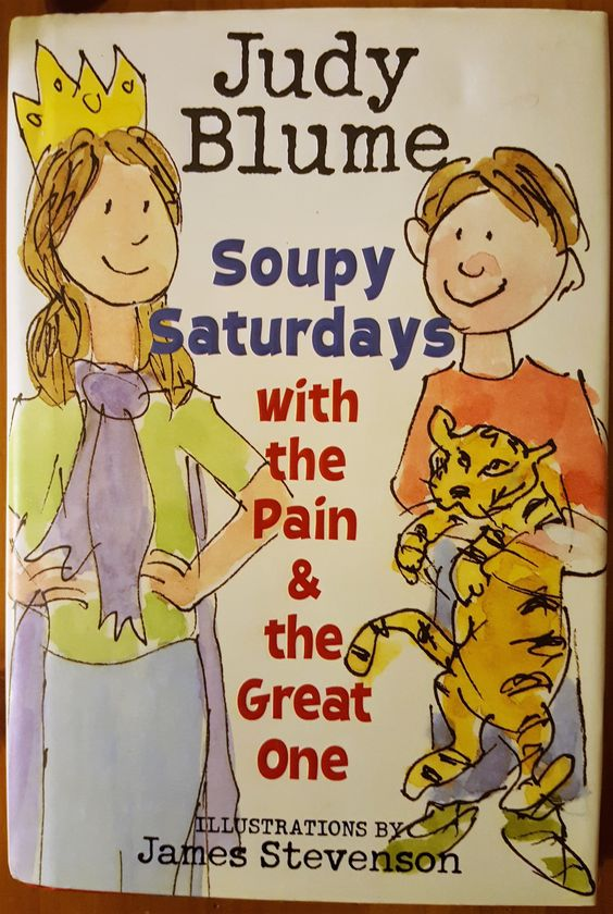Soupy Saturdays with the Pain and the Great One (Pain & the Great One), Judy Blume,