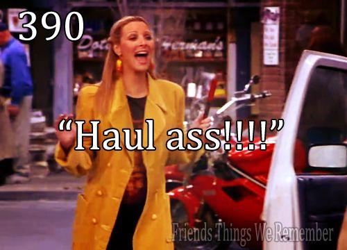 """""""Haul ass!!"""""""