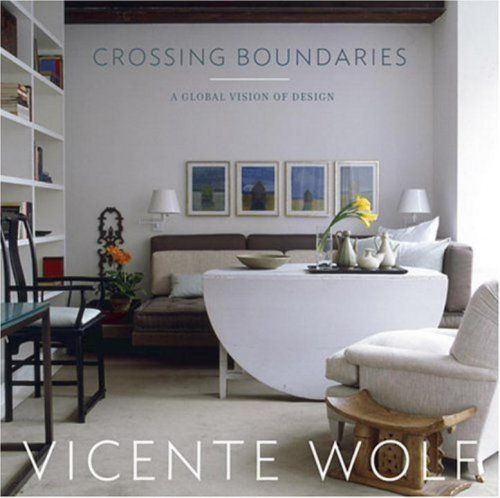 Crossing Boundaries: A Global Vision of Design by Vicente Wolf, http://www.amazon.com/dp/1580931812/ref=cm_sw_r_pi_dp_KjDLpb1TSDZZT