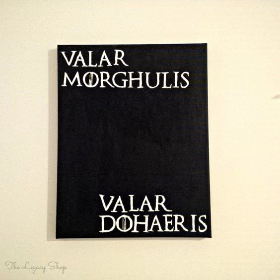 "Game of Thrones quote ""valar morghulis valar dohaeris"" painting by TheLegacyShop1 on Etsy"