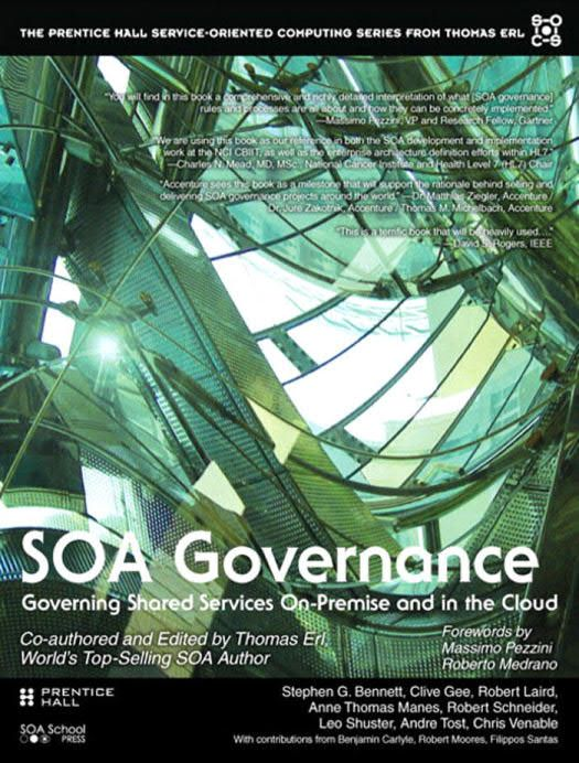 Soa Governance Governing Shared Services On Premise And In The Cloud In 2020 Shared Services Soa Prentice
