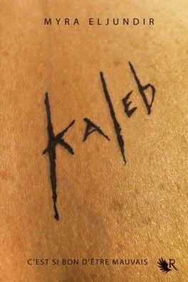 Kaleb tome 1 (Collection R)