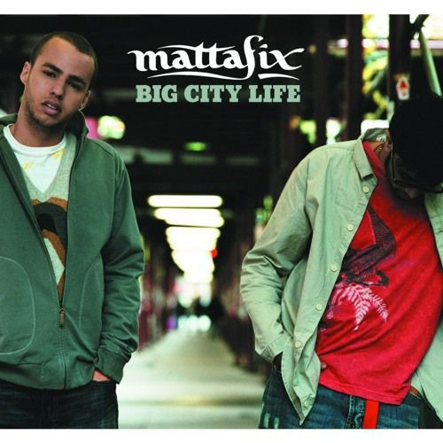 Mattafix – Big City Life (single cover art)