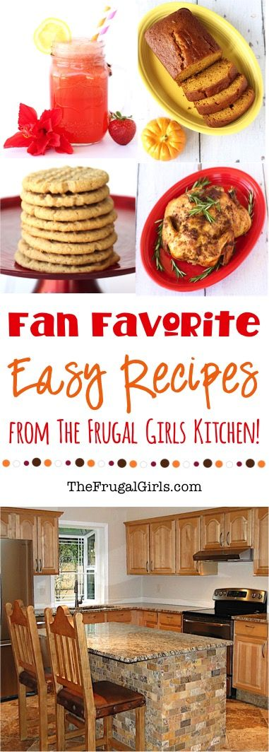 Quick and Easy Recipes from The Frugal Girls Kitchen!  {including all-time fan favorites!}   at TheFrugalGirls.com