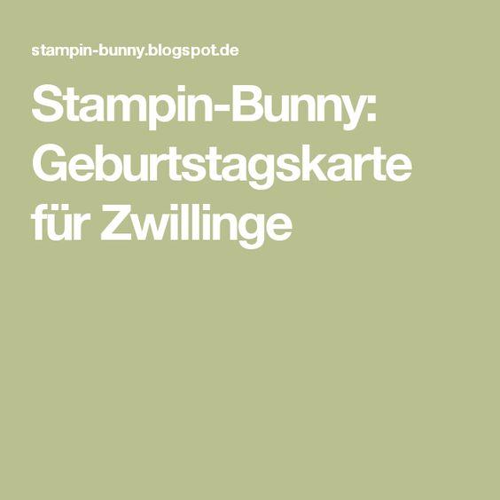 Stampin-Bunny: Geburtstagskarte für Zwillinge