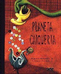 Planeta Caiqueria