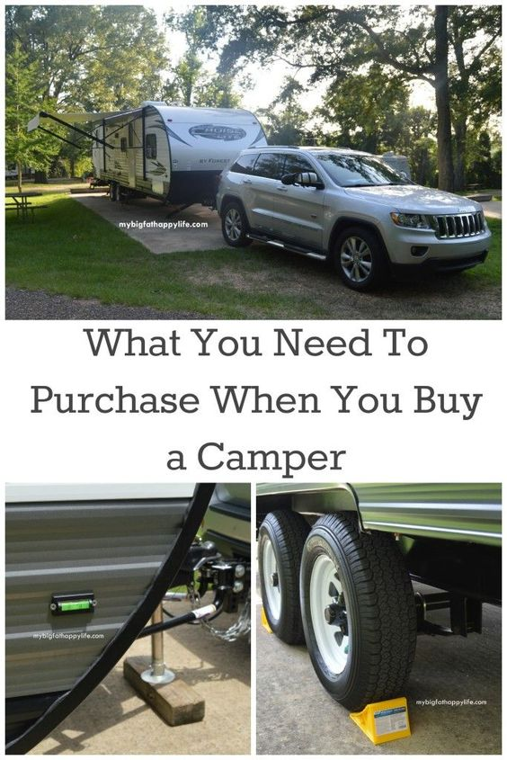 What You Need To Purchase When You Buy a Camper/Travel Trailer; camping | mybigfathappylife.com #TriplePFeature
