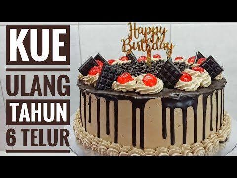 Resep Kue Ulang Tahun Blackforest 6 Telur Youtube Kue Kue Ulang Tahun Resep Kue