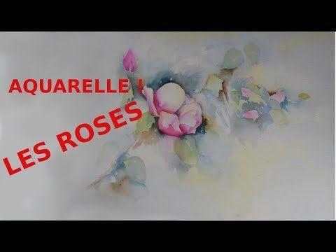 Une Rose A L Aquarelle La Reine Des Fleurs Youtube Aquarelle