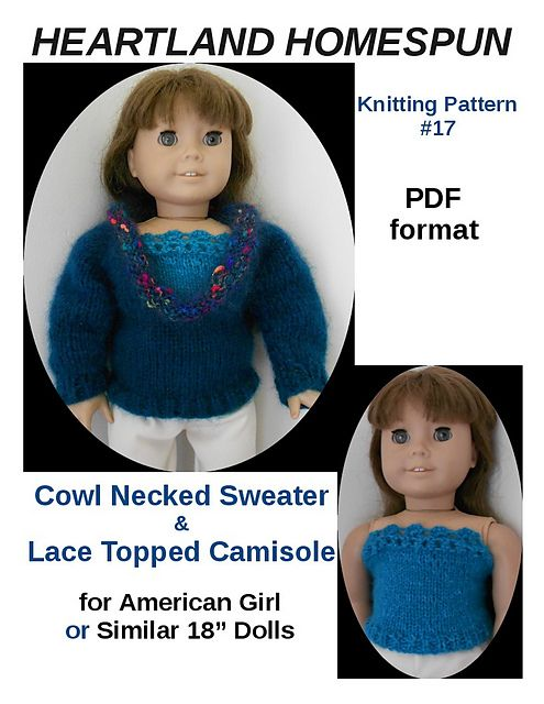 "Ravelry: Heartland Homespun #17 Cowl Neck Sweater and Camisole for American Girl or Similar 18"" Dolls pattern by Sally Nielsen"