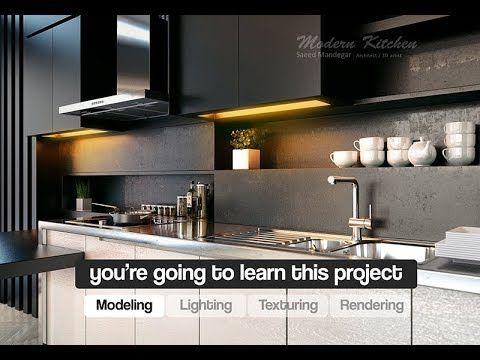 Kitchen Design In 3ds Max Tutorial Vray Photoshop Part1 Youtube Kitchen Design Interior Design Kitchen Best Kitchen Designs