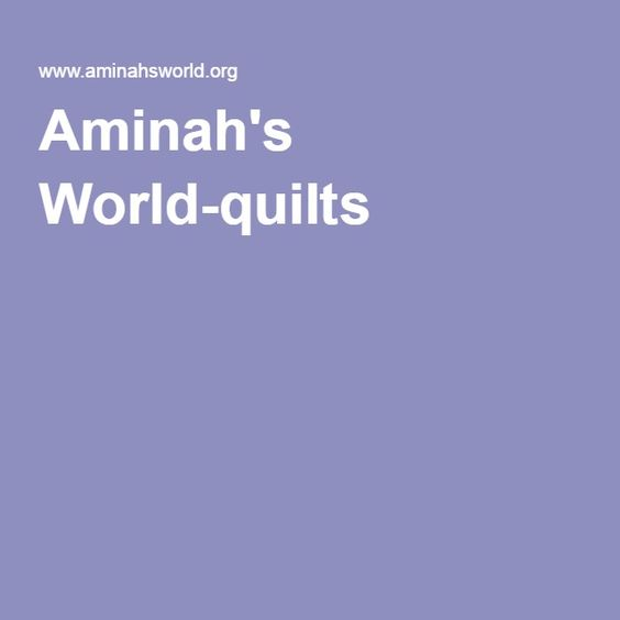 Aminah's World-quilts