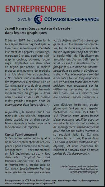 Nous partageons avec vous cet article paru dans les pages PME/régions du journal Les Echos du 12 septembre 2016, rubrique Entreprendre/CCI Paris-île de France qui revient sur la démarche environnementale Imprim'vert et ISO 14001 de Japell Hanser Sag. Un grand merci à nos partenaires (Imprim'Vert et CCI Paris île de France) et aux Echos pour cet article !