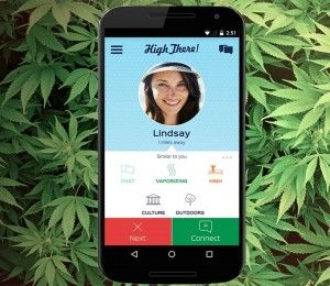 High There! Cannabis Tinder #ThisIsWhyIBlaze #420
