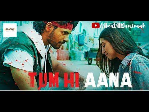 Tum Hi Aana Marjaavaan Siddharth M Tara S Jubin Nautiyal Whatsapp Status Video About All Youtube Songs New Hindi Songs Mp3 Song