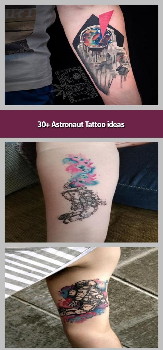30 Astronaut Tattoo Ideas In 2020 Astronaut Tattoo Tattoos Astronomy Tattoo