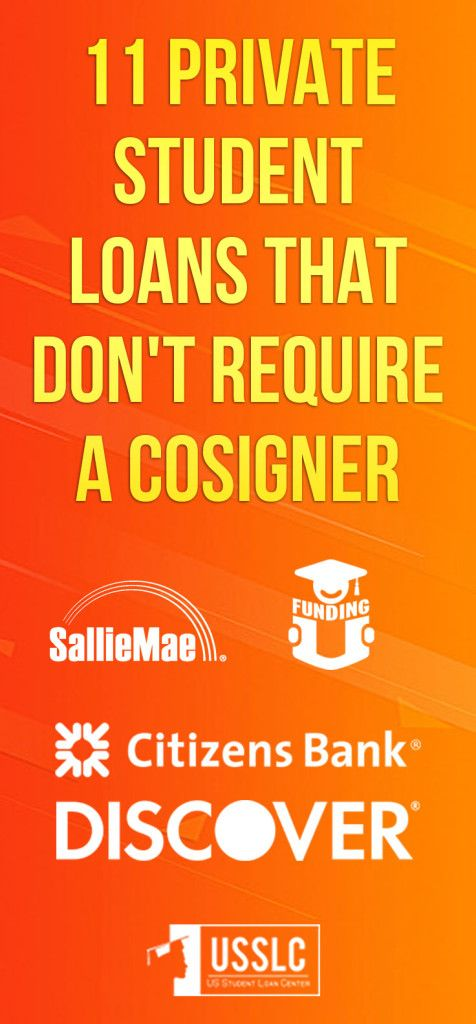 Private Student Loans Without Cosigner Us Student Loan Center Student Loans Without Cosigner Student Loans Private Student Loan
