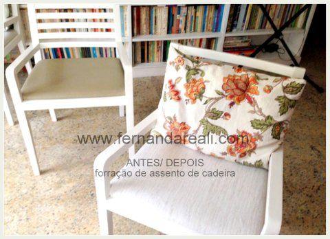 Renove suas cadeiras - Reutilize tudo! - Fernanda Reali Ficou um trabalho perfeito.