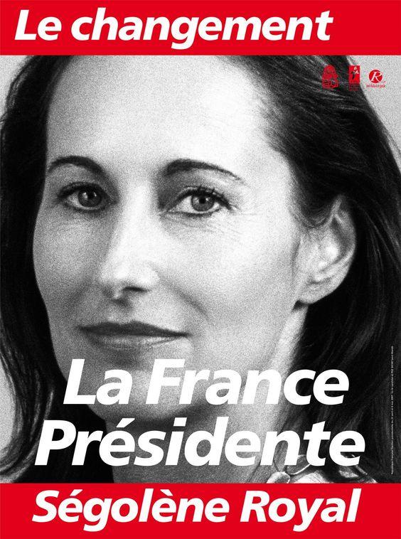 Affiche campagne électorale Ségolène Royal