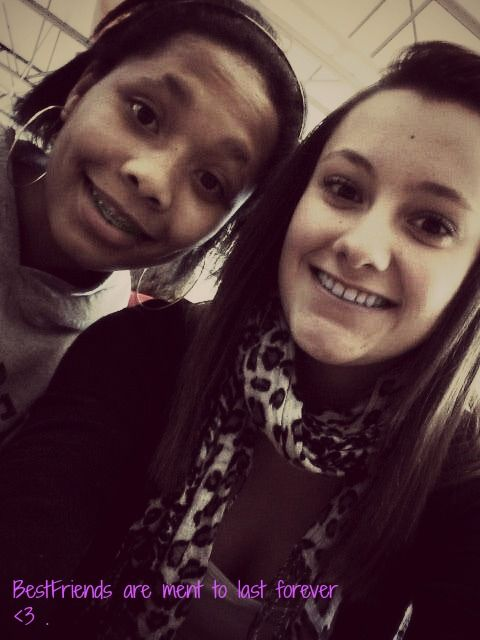 Bestfriends are meant to last forever <3 .  @Jayde Wilson(: