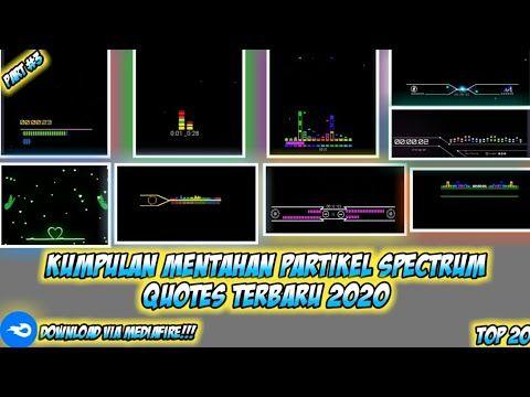 Kumpulan Mentahan Partikel Spectrum Quotes Kinemaster Terbaru 2020 Part 3 Youtube Manipulasi Foto Gambar Bergerak Foto Bayi