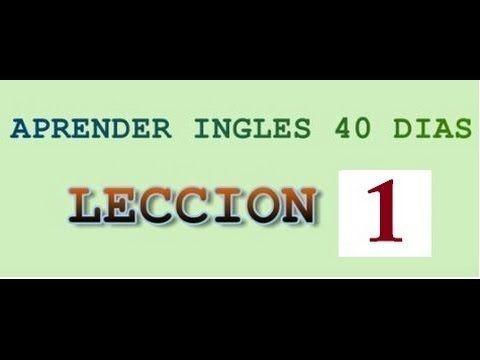 Curso De Inglés Completo 1 Inglés Desde Cero Nivel Básico Para Principiantes Yes En Ingles 1 Youtube Aprender Inglés Ingles Clase De Inglés