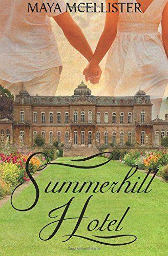 Summerhill Hotel von Maya McEllister https://www.amazon.de/dp/150893441X/ref=cm_sw_r_pi_dp_x_EVr6xbJSRVXEK