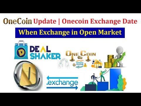 Onecoin Exchange Date