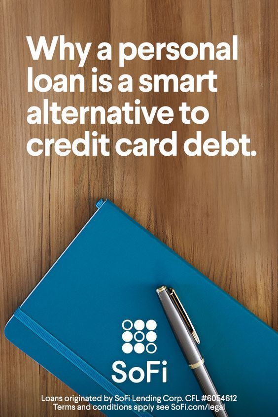Are You Paying More Than 10 Interest On Your Credit Cards Sofi Personal Loans Personal Loans Paying Off Credit Cards Credit Card