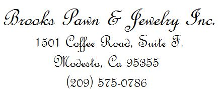 Brooks Pawn & Jewelry Inc. is a full service pawn shop serving California and the surrounding area. Our pawn shop buys and sells gold, silver and platinum, including estate jewelry. Call 209-575-0786 for more information. Visit - http://brookspawn.net/
