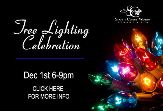 South Coast Winery u0026 Resort tree lighting celebration. | Events in Temecula | Pinterest | Wine country destinations Southern california and California ...  sc 1 st  Pinterest & South Coast Winery u0026 Resort: tree lighting celebration. | Events ... azcodes.com
