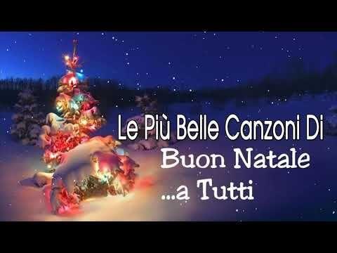A Tutti Buon Natale Canzone.Canzoni Di Natale Allegre 2020 ღ Le Piu Belle Canzoni ღ Di Natale Italiano Buon Natale 2020 Youtube Natale Italiano Buon Natale Natale