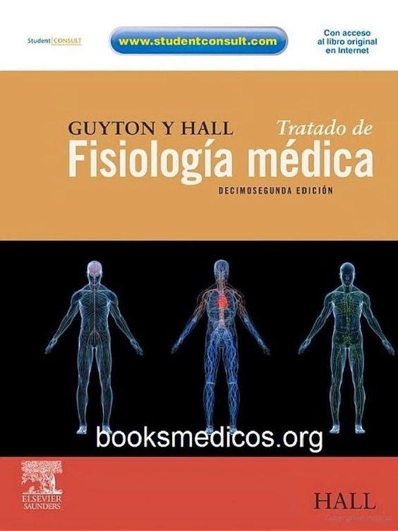 Guyton y Hall - Tratado de Fisiología Médica 12ª Edición | booksmedicos