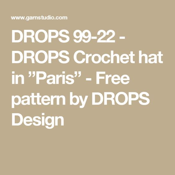 "DROPS 99-22 - DROPS Crochet hat in ""Paris"" - Free pattern by DROPS Design"