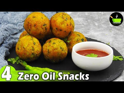 4 Zero Oil Snacks Recipes Evening Snack Without Oil Snacks Recipe Tea Time Easy Snack In 2020 Healthy Vegetarian Snacks Evening Snacks Breakfast Recipes Indian