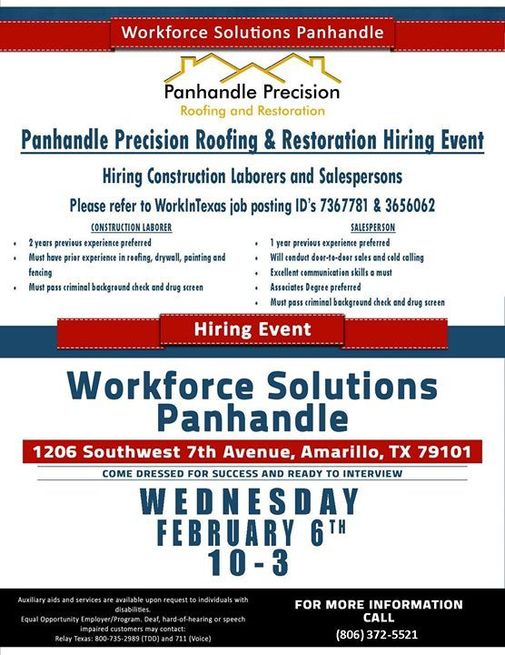 Panhandle Precision Roofing Restoration Hiring Event Wednesday February 6th From 10am 3pm Workforce Solutio Job Posting Roof Restoration Communication Skills