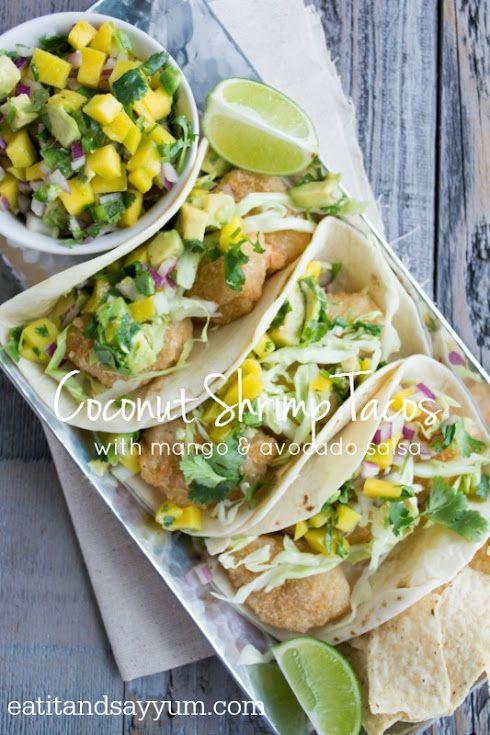 Coconut Shrimp Tacos And Mango Avocado Salsa Recipe Healthy Salsa Recipe Easy Seafood Recipes Avocado Salsa Recipe