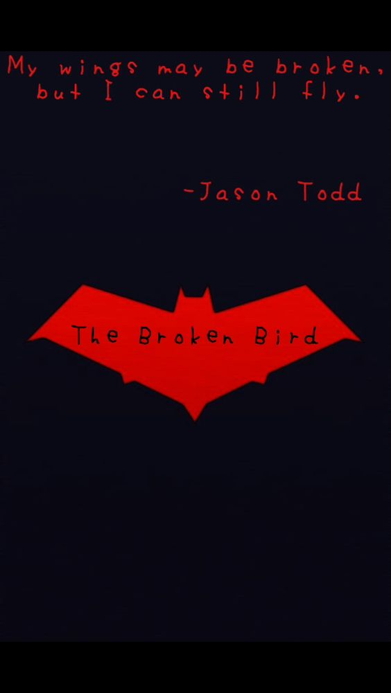 Jason Todd is is one of my favorite characters so when I saw a picture of the Red Hood symbol, I had to put words on it to highlight just how much Jason needs to be loved.