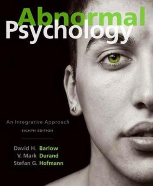 Abnormal Psychology An Integrative Approach 8th Edition Pdf Download Abnormal Psychology Cengage Learning Psychology Disorders