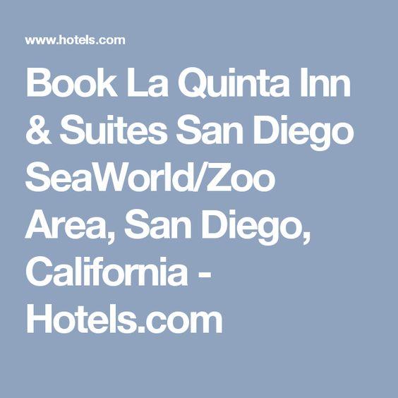 Book La Quinta Inn Suites San Diego Seaworld Zoo Area San Diego California Hotels Com California Hotel North Carolina Hotels La Quinta Inn