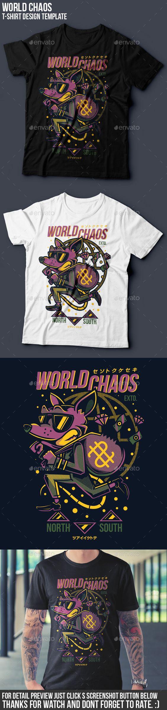 Shirt design resolution - World Chaos T Shirt Design Funny Designs Download Here Https