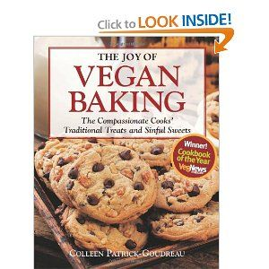 The Joy of Vegan Baking by Colleen Patrick-Goudreau...my family LOVES the pancake recipe and I just made the strawberry cupcakes for Easter...spring is here!