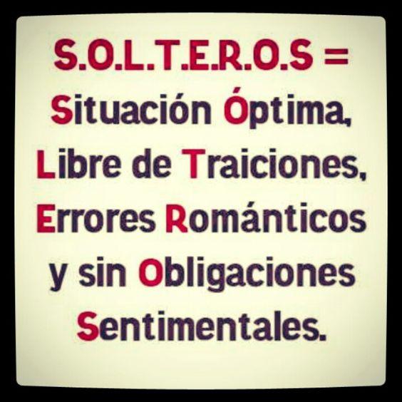 Soltero! | Yo soy soltero. ¿Y qué? | Pinterest