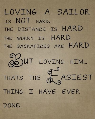 """""""Loving a sailor."""" For the navy wife, mom, girlfriend, fiancee - MilitaryAvenue.com"""