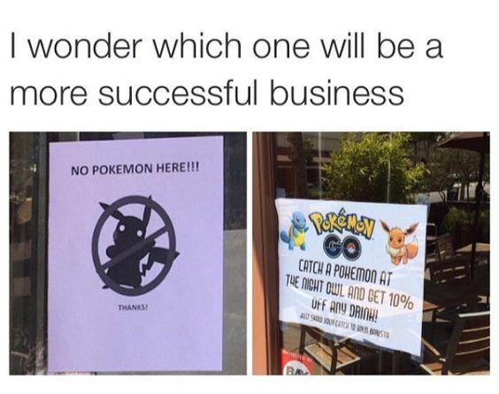 I wonder which one will be a more successful business.  #PokemonGo #business101