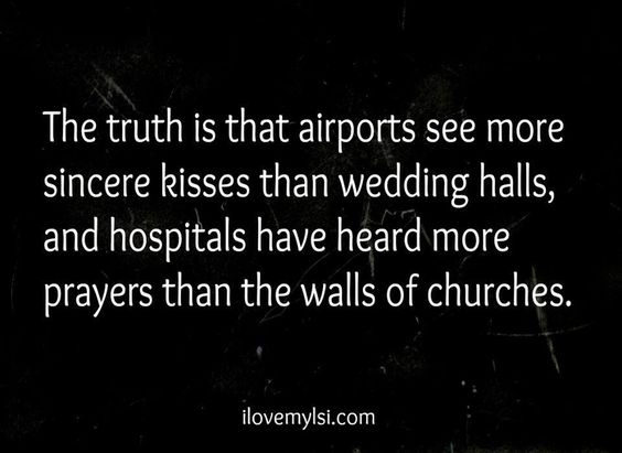 Our dozens of airport, bus and train terminal goodbyes were home to more passionate and meaningful kisses than any wedding, past or future. @Matt Duker