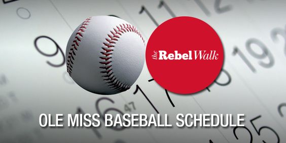 2015 Ole Miss Baseball Schedule